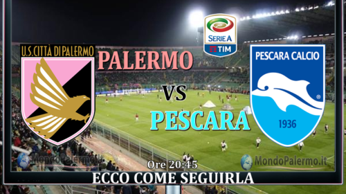 Palermo-Pescara: Ecco come seguirla in Tv e Streaming