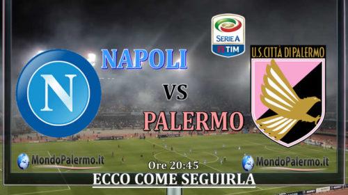 Napoli-Palermo: Ecco come seguirla in Tv e Streaming