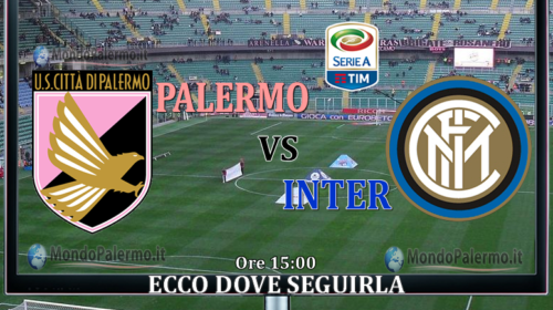 Palermo-Inter: Ecco come seguirla in Tv e Streaming
