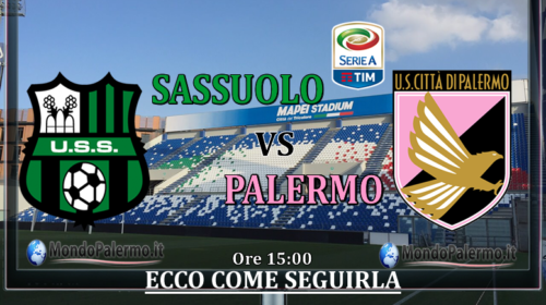 Sassuolo-Palermo: Ecco come seguirla in Tv e Streaming