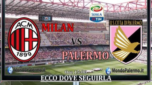 Milan-Palermo: Ecco come seguirla in Tv e Streaming