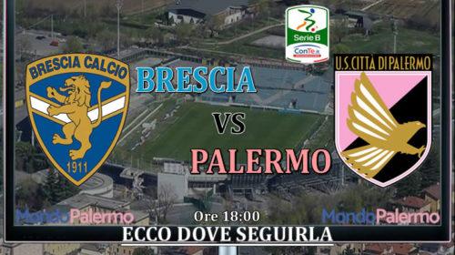 Brescia-Palermo alle 18:00 in campo, Ecco come seguirla in Tv e Streaming