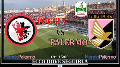 Foggia-Palermo: Ecco come seguirla in Tv e Streaming