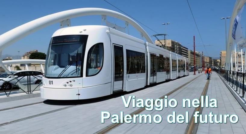 Da Mondello al Politeama in Tram: Ecco come sarà la mobilità del futuro a Palermo