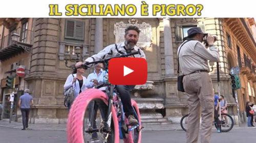 Il siciliano è pigro? Ecco l'esilaranti risposte dei palermitani 🎥 VIDEO