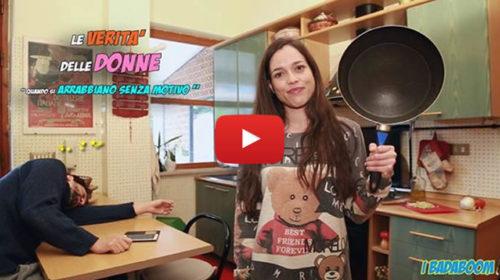 """I Badaboom – La verità delle donne: quando si arrabbiano """"senza motivo"""" 😂 VIDEO 🎥"""