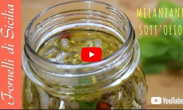 Melanzane sott'olio: Ecco la VIDEO RICETTA!