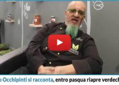 Nello Occhipinti si racconta, entro Pasqua riapre il ristorante Verdechiaro 📹 VIDEO