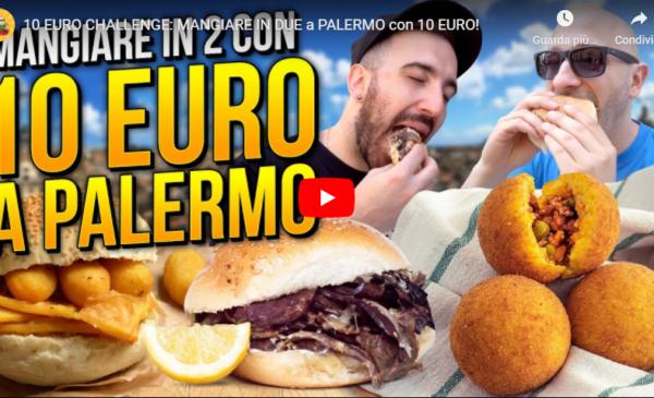 Challenge, cosa MANGIARE IN DUE a PALERMO con 10 EURO! 📹 VIDEO
