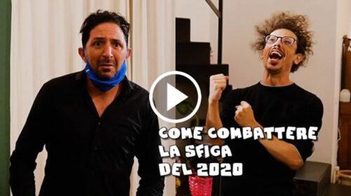 Matranga e Minafò – Come combattere la sfiga del 2020 | VIDEO