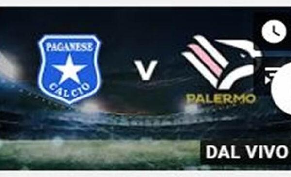 Paganese – Palermo, alle 20:00 in campo: ecco dove seguirla in diretta tv e streaming