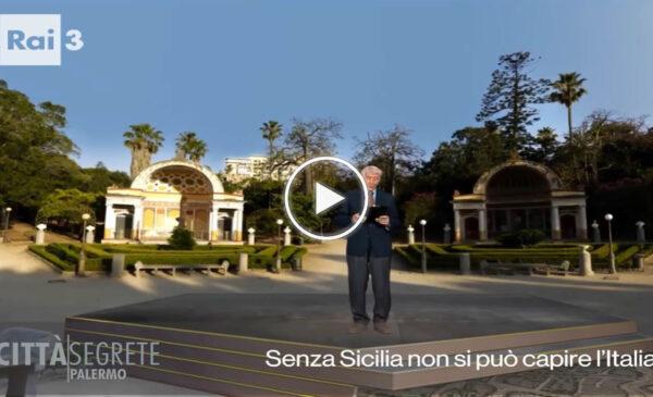 """""""Città Segrete"""" Palermo protagonista della serata di Rai 3: ecco l'anticipazione – VIDEO"""