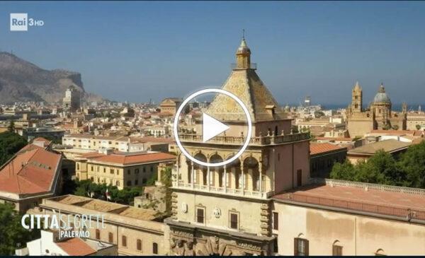 """""""Stiamo per entrare in una città straordinaria"""", il racconto di storie e segreti di Palermo andato in onda su Rai 3 – VIDEO"""