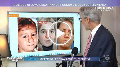 """A """"Pomeriggio Cinque"""" l'esperto spiega le similitudini tra i volti di Denise e Olesya – VIDEO"""