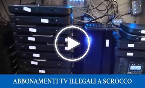 Abbonamenti tv illegali, oscurati un milione e mezzo di utenti a scrocco – VIDEO